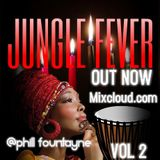 @PHILL FOUNTAYNE JUNGLE FEVER VOL 2, www.urbansoundzradio.com EDITION