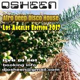 Osheen - December 2017 Afro Funky House ( Live Dj Set )