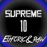 Supreme - Euforic & Raw 10