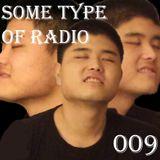 Some Type of Radio Volume 009