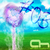 Skies of Aether with April Elyse Episode 003 Guests Geoff Ledak & Alex the Lion Afterhours.fm