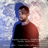 Soundtracking The Void w/ Thomas Ragsdale 06/03/2018 + Field Lines Cartographer Live Set
