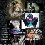 R&B &  HIPHOP REWIND PART 2 FT BIG SEAN,CHRIS BROWN,TYGA,LIL WAYNE, KID INK,TY DOLLA SIGN & MORE