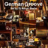 German groove - Set by Dj Aviran Shefer