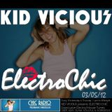 KID VICIOUS: ELECTROCHIC 03/05/2012