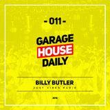 Garage House Daily #011 Billy Butler