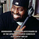 Bombasoul radiow-show #8 (in the spirit of Frankie Knuckles) 25th April on MYCYradio.eu