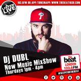 @DJDUBL - #NewMusicMixshow (04.05.17) - Special guest @OfficialDunD
