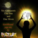 Six Continents, One Sun and One Moon - Earthbound Yoga Mix