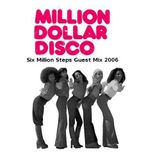 6MS Guest Mix for Million Dollar Disco 2006
