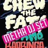 "Metha ""mini"" Live Set Chew The Fat, Baobinga 2011.01.13"