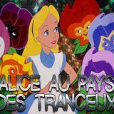 Alice au pays des tranceux