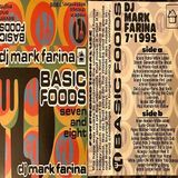 Mark Farina- Basic Foods vols. 7 & 8 mixtape- July 1995