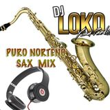 NORTENITO SAX MIX BY DJ LOKO