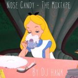 Nose Candy - The Mixtape