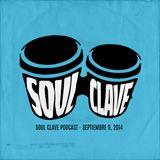 Soul Clave, September 6, 2014
