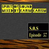 Karim Karism - Spirit Of Sound ( Episode 57 )