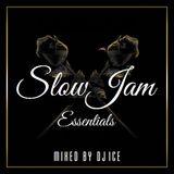 SLOW JAM ESSENTIALS MIX