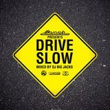 Leant Presents : DJ Big Jacks - Drive Slow 2012