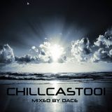 ChillCast001 - mixed by Dace