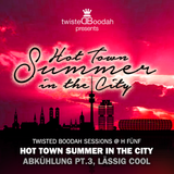 Twisted Boodah Sessions @ H5 - S01 » Hot Town Summer In The City, Abkuehlung #3