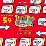 UNDERGROUND FEED BACK STEREO PODCAST 59 (Hosted by John Jones Inc x SemiraTruth)