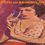 Bongos and Razorblades #24