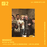 WhoDis? w/ Kota, Jonti and Knxwledge - 24th October 2018