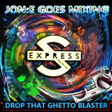 JGM285: S'EXPRESS - DROP THAT GHETTO BLASTER