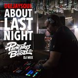 """About Last Night"" at Pancakes & Booze: DEEJAYSOUL Mix"