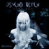 Psycho Bitch (Live Act)