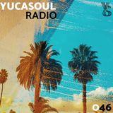 Yucasoul Radio 046