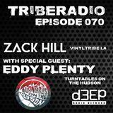 TribeRadio 070: Zack Hill & Eddy Plenty
