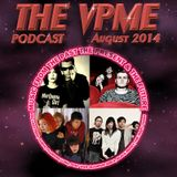 The VPME Podcast - August 2014