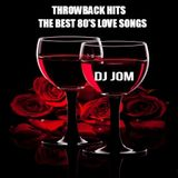 Throwback Hits - The Best 80's Love Songs