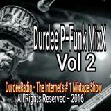 Durdee P-Funk MixX Vol 2