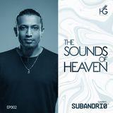 The sounds of Heaven EP002 - Subandrio