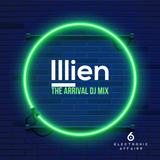 Illien | The Arrival DJ Mix