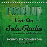 Soho Radio Reach Up takeover - 5.12.16