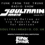Funk From The Trunk Radio Show - Soultrain Radio (www.soultrainradio.co.uk) - April 2017