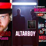 ALTRIMENTI INDIELAND S01E05 seconda parte ( MARCONDIRO LIVE - ALTARBOY e Spring Attitude 2019)