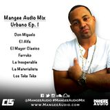 Mangee Audio Mix - Urbano Ep. 1