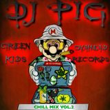 Chill Mix Vol.2 DJ PIG