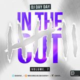 DJ Day Day Presents - In The Cut Vol 7 RNB | Hip Hop | Bashment | House|