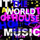 THE WORLD OF HOUSE 2