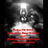 Podca.TW-OST@Lady of the Moon*Beltane 2017*(Underground-  Darktechno-Session)