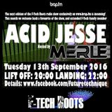 Acid Jesse F-Tech Roots Radio Show 2016