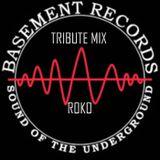 BASEMENT RECORDS TRIBUTE MIX....ROKO (Tracklist & D/L)