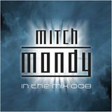 Mitch Mondy In The Mix 008