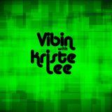 Kriste Lee Live Set 1.8.17 (Episode 10)